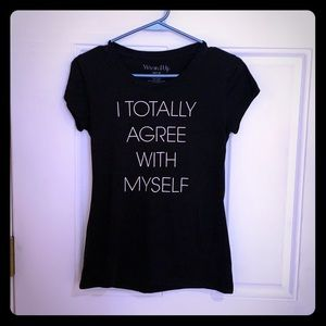 I tottaly agree with myself sarcastic T-shirt l